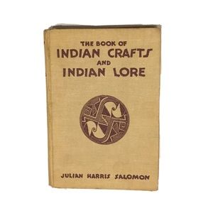 THE BOOK OF INDIAN CRAFTS & INDIAN LORE 1928
